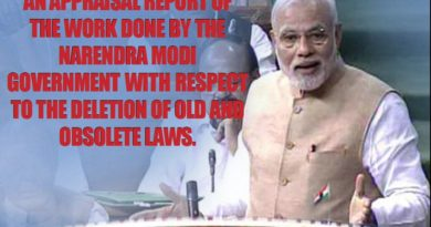 An Appraisal Report of the Work Done by the Narendra Modi Government with respect to the deletion of old and obsolete laws